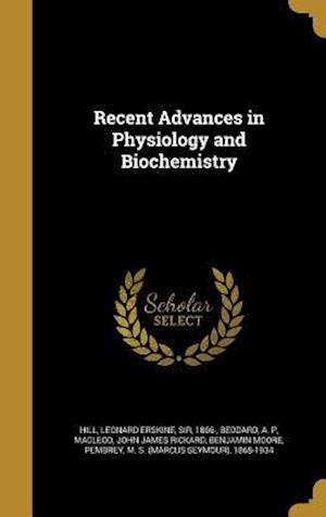 Bog, hardback Recent Advances in Physiology and Biochemistry