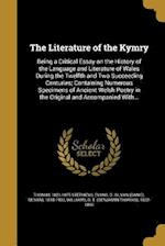The Literature of the Kymry af Thomas 1821-1875 Stephens