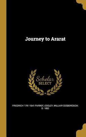 Bog, hardback Journey to Ararat af Friedrich 1791-1841 Parrot