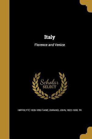 Bog, paperback Italy af Hippolyte 1828-1893 Taine