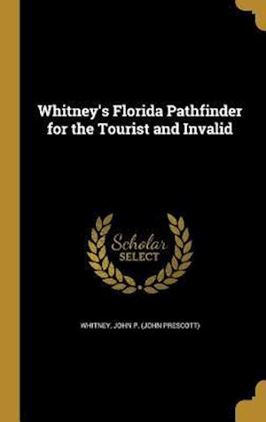 Bog, hardback Whitney's Florida Pathfinder for the Tourist and Invalid