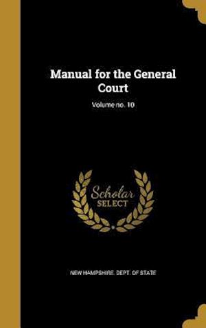 Bog, hardback Manual for the General Court; Volume No. 10