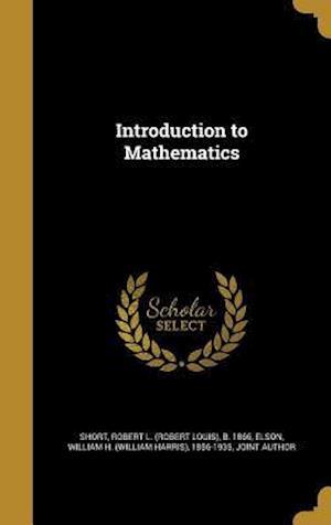Bog, hardback Introduction to Mathematics