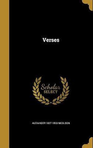 Bog, hardback Verses af Alexander 1827-1893 Nicolson