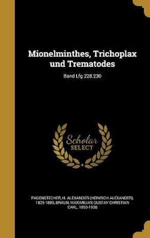 Bog, hardback Mionelminthes, Trichoplax Und Trematodes; Band Lfg 228.230