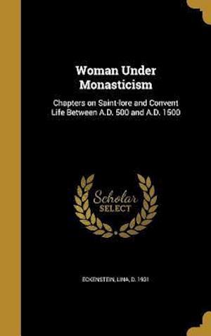 Bog, hardback Woman Under Monasticism