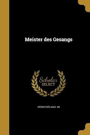 Bog, paperback Meister Des Gesangs
