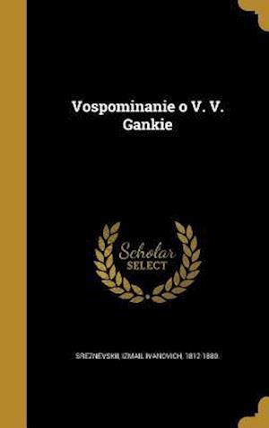 Bog, hardback Vospominanie O V. V. Gankie