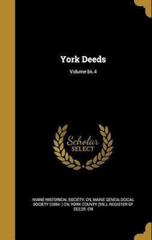Bog, hardback York Deeds; Volume Bk.4