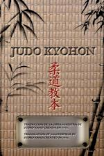 JUDO KYOHON Translation of masterpiece by Jigoro Kano created in 1931 (Spanish and English).
