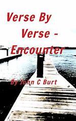 Verse By Verse - Encounter