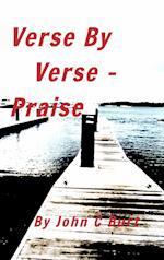 Verse By Verse - Praise