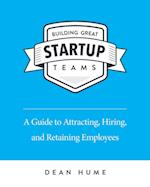 Building Great Startup Teams