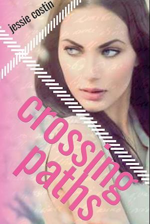 Bog, hæftet Crossing Paths af Jessie Costin