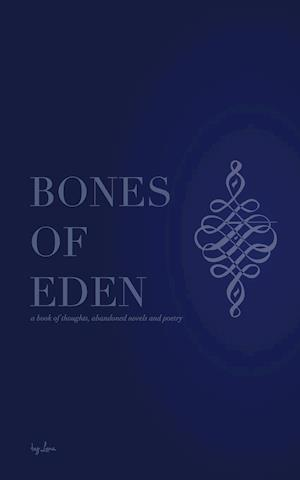 Bones Of Eden