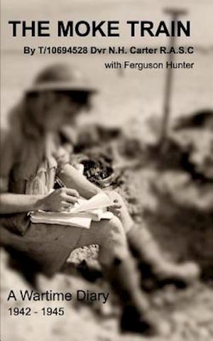 Bog, hæftet The Moke Train af Norman Carter, Ferguson Hunter