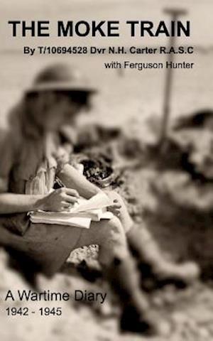 Bog, hæftet The Moke Train af Norman Carter with Ferguson Hunter