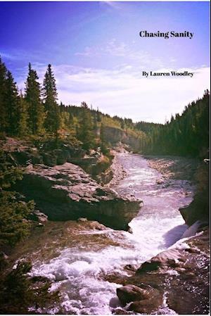 Bog, paperback Chasing Sanity af Lauren Woodley