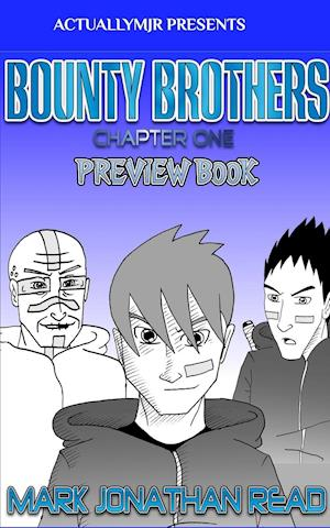 Bog, hæftet Bounty Brothers: Chapter One Preview af Mark Jonathan Read