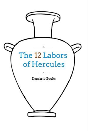 Bog, paperback The 12 Labors of Hercules af Demario Books