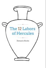The 12 Labors of Hercules af Demario Books