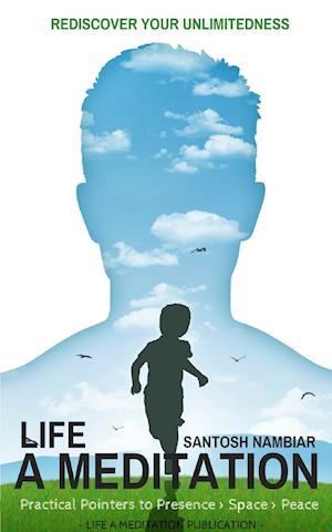 Bog, hæftet Life a Meditation af Santosh Nambiar