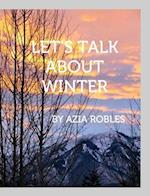 Let's Talk about Winter af Azia Robles