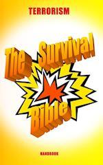 Terrorism - The Survival Bible Handbook