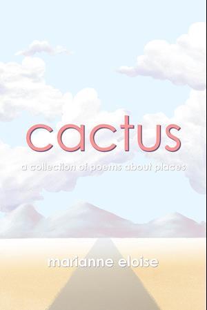 Bog, hæftet Cactus af Marianne Eloise