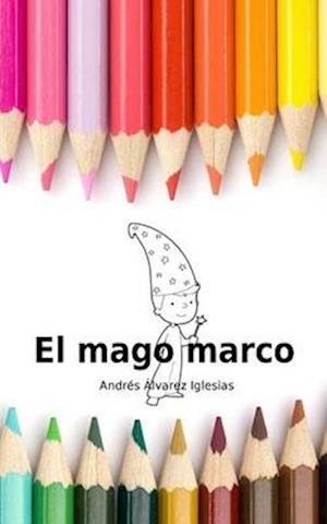 Bog, paperback El Mago Marco af Andres Alvarez Iglesias