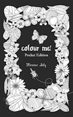 Colour Me! Pocket Edition