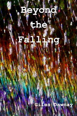 Bog, hæftet Beyond the Falling af Giles Dawnay