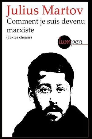 Bog, paperback Comment Je Suis Devenu Marxiste af Julius Martov