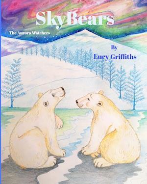 Bog, hæftet Sky Bears af Lucy Griffiths