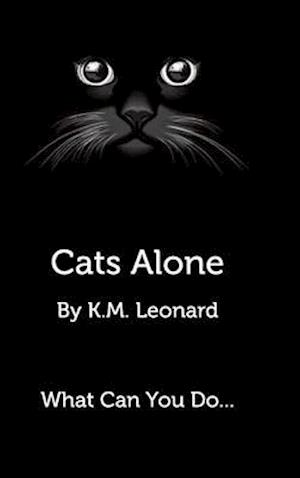 Cats Alone