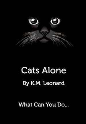 Bog, hardback Cats Alone af K. M. Leonard