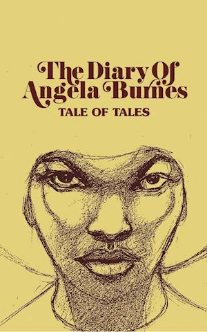 Bog, paperback The Diary of Angela Burnes af Tale of Tales