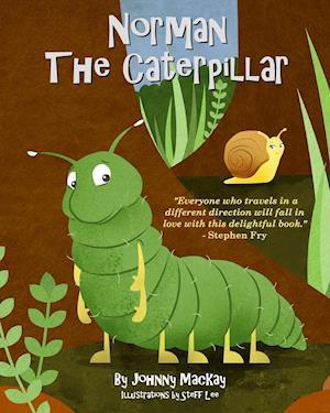 Bog, paperback Norman the Caterpillar af Johnny Mackay