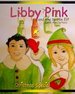Libby Pink and the Bottle Elf af Carol Ann Cartaxo