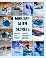MARTIAN ALIEN SECRETS