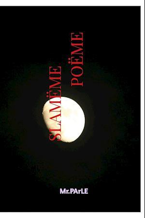 Bog, paperback Slameme Poeme af MR Parle