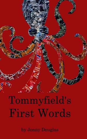 Bog, hardback Tommyfield's First Words af Jd Holden