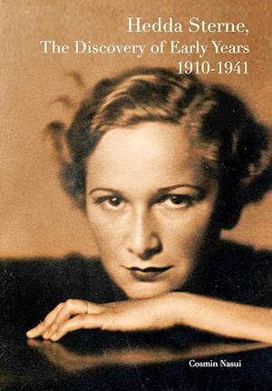 Bog, hardback Hedda Sterne, the Discovery of Early Years 1910-1941 af Cosmin Nasui