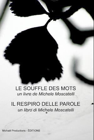 Bog, paperback Le Souffle Des Mots af Michele Moscatelli