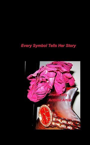 Every Symbol Tells Her Story