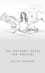 The Halfway House for Writers