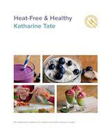 Heat-Free & Healthy