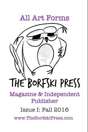 Bog, paperback Issue I af The Borfski Press