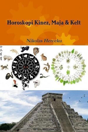 Horoskopi Kinez, Maja & Kelt