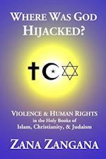 Where Was God Hijacked?